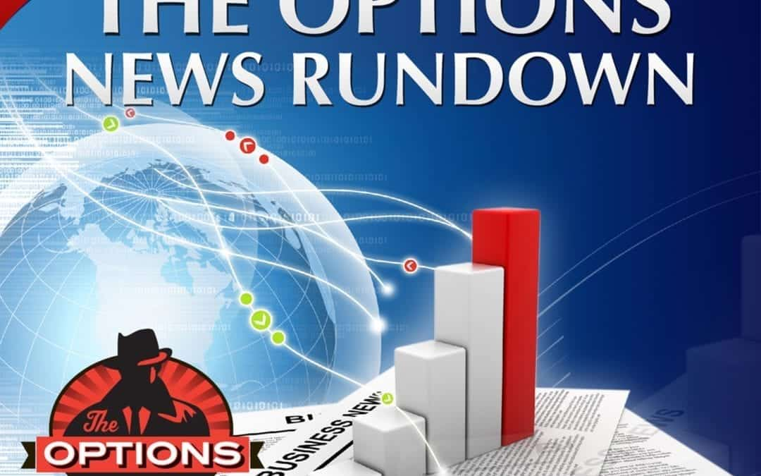 Options News Rundown: July 2, 2019