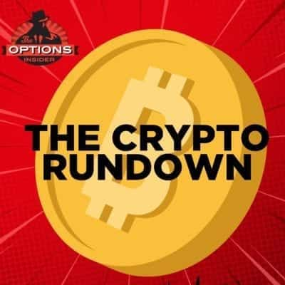 The Crypto Rundown 21: A Quick Look at Explosive Markets
